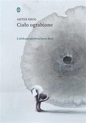 Opinie o AntjieKrog:Ciałoograbionee-book,okładkaebook