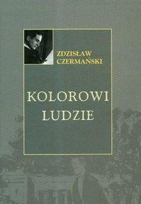 Opinie o Zdzisław Czermański Kolorowi ludzie