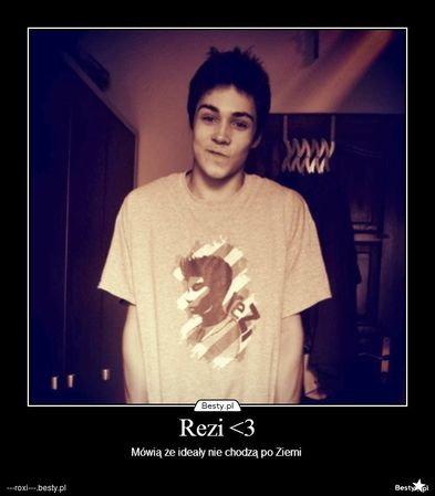 495dfea67 Kto to jest Rezi? - Zapytaj.onet.pl -