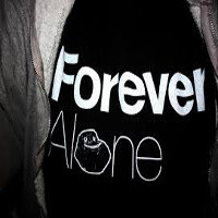Forever Alone~