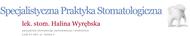 Specjalistyczna Praktyka Stomatologiczna Halina Wyrębska - Łódź, Tamka 5a