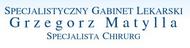 Grzegorz Matylla - specjalista chirurg. Laparoskopia, Gastroskopia, Koloskopia - Poznań, Marcelińska 92