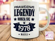 """Kubek """"Prawdziwe Legendy rodzą się w ..."""
