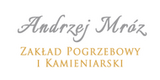 Zakład Pogrzebowy i Kamieniarski - Andrzej Mróz - Dąbrowa Górnicza, Rapackiego 18