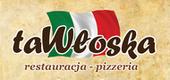 TaWłoska - restauracja, pizzeria - Poznań, Grochowska 83/85