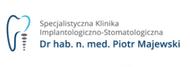 Specjalistyczna Klinika Implantologiczno-Stomatologiczna Dr hab.n.med. Piotr Majewski - Kraków, Miłkowskiego 3/701